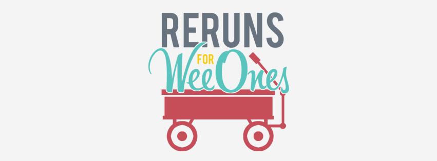 Reruns For WeeOnes Logo